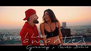Greeicy ft Mike Bahía - Amantes (Letra - Video Lyrics)