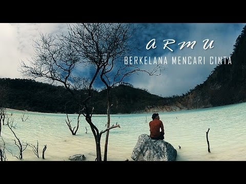 ARMU - Berkelana Mencari Cinta (Official Video Music)