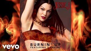 Listen: Jessie J premieres new single 'Burnin' Up' (ft. 2 Chainz)