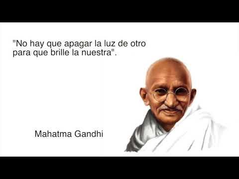 ¡Frases Celebres! con Mahatma Gandhi