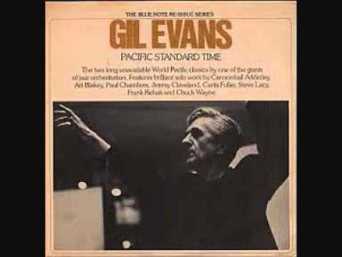 Gil Evans ‎– Pacific Standard Time