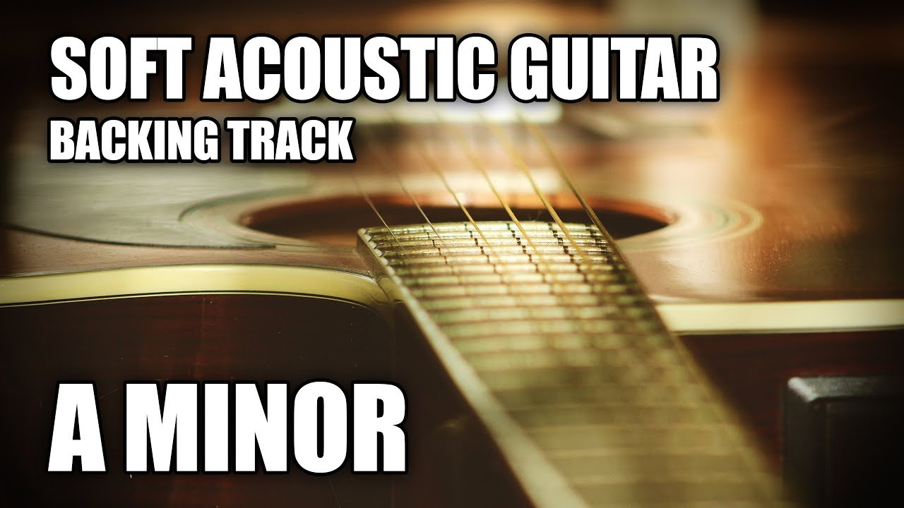 Soft Acoustic Guitar Backing Track In A Minor | Morning Sun