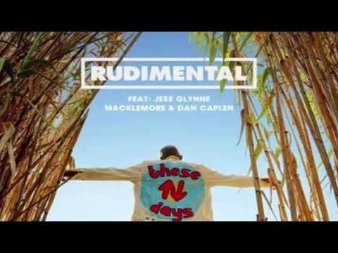 Rudimental - These Days feat. Jess Glynne, Macklemore & Dan Caplen{hour version}
