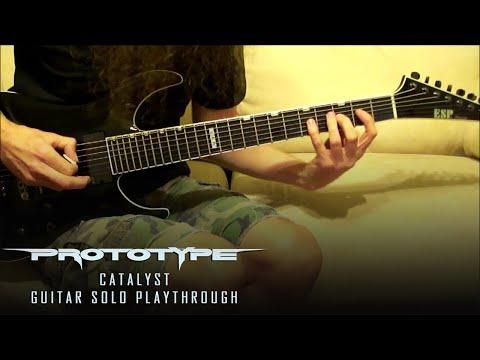 Prototype - Catalyst - Guitar Solo - Kragen Lum