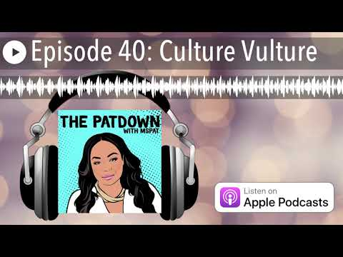 Episode 40: Culture Vulture