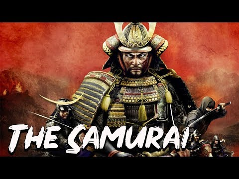 The Samurai: The Famous Warriors of the Rising Sun - History of Japan - See U in History