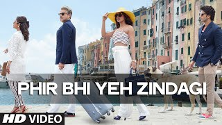 Phir Bhi Yeh Zindagi (Movie Song - Dil Dhadakne Do) by Farhan Akhtar & Vishal Dadlani