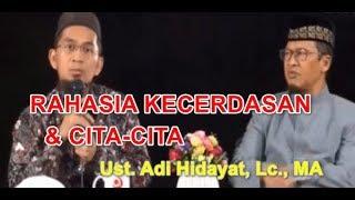 Video Inlah Rahasia Kecerdasan dan cita cita Adi Hidayat, Lc., MA MP3, 3GP, MP4, WEBM, AVI, FLV Mei 2019