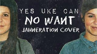 ☼ Jahneration ~ No Want  [Yes Uke Can]