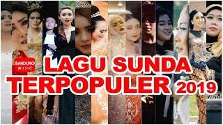 Video LAGU SUNDA TERPOPULER 2019 [High Quality Audio Video] MP3, 3GP, MP4, WEBM, AVI, FLV Agustus 2019