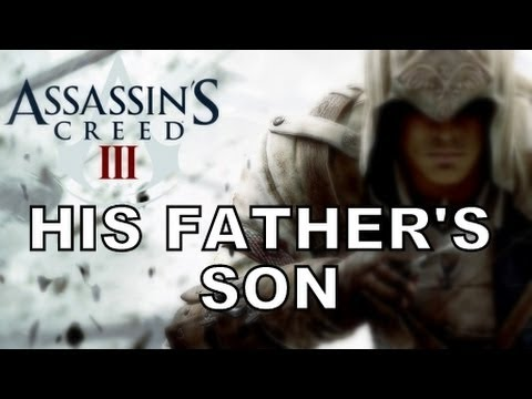 His Father's Son - Assassin's Creed 3 Song