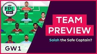 FPL TEAM SELECTION: GW1 | Salah the Safe Captain for Gameweek 1? Fantasy Premier League 2018/19