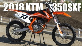 3. 2018 KTM 350SXF - Dirt Bike Magazine