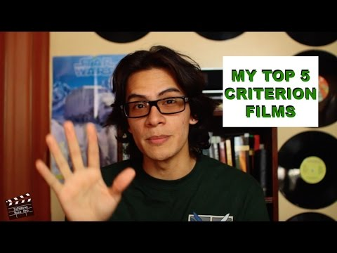 MY TOP 5 CRITERION FILMS!