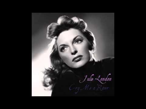 , title : 'Julie London - Cry Me A River'