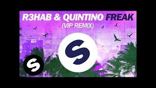 R3hab & Quintino - Freak (VIP Remix) full download video download mp3 download music download