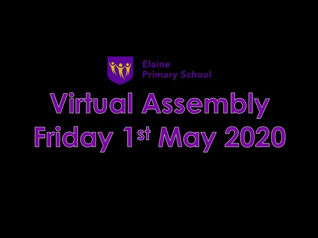 Virtual Merit Assembly 4 - 1st May 2020