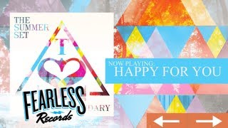 The Summer Set - Happy For You (Track 07)