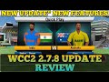 WCC2 278 REVIEW | WCC2 NEW UPDATE REVIEW AND GAMEPLAY