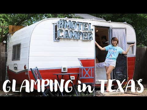 テキサスでグランピング!Glamping in Austin, TX!