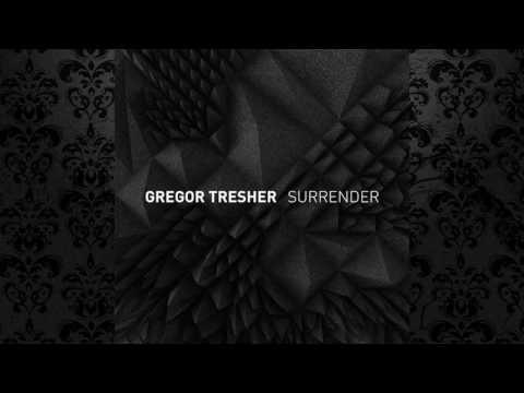 Gregor Tresher - Surrender (Original Mix) [BREAK NEW SOIL RECORDINGS]