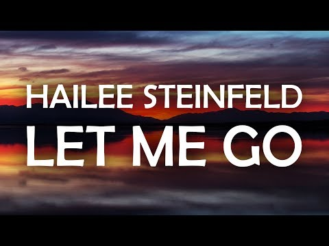 Video Hailee Steinfeld & Alesso - Let Me Go (Lyrics / Lyric Video) ft. Florida Georgia Line & watt download in MP3, 3GP, MP4, WEBM, AVI, FLV January 2017