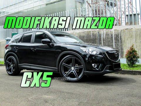 Kumpulan Modifikasi MAZDA CX5 Super KEREN