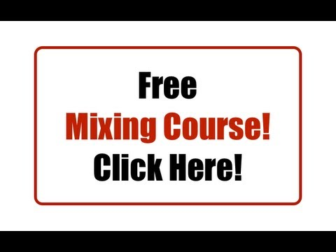 Free Mixing Course!