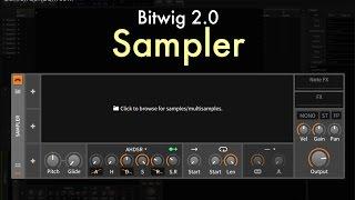 Bitwig 2.0 - Sampler Overview