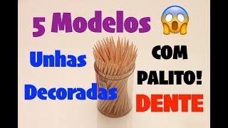 Curso de manicure -  Unhas Decoradas  5 Modelos de UNHAS COM PALITO DE DENTE   Passo a Passo  #75