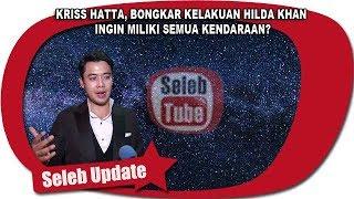 Download Video KRISS HATTA, BONGKAR KELAKUAN HILDA KHAN INGIN MILIKI SEMUA KENDARAAN? MP3 3GP MP4