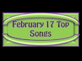 February 17 Top Songs