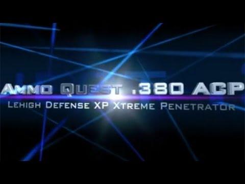 Ammo Quest 380 Acp Lehigh Xp Xtreme Penetrator Test In Ballistic Gel