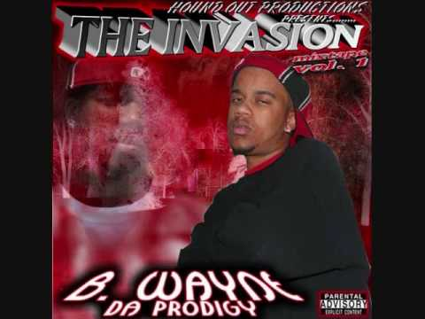 B-WAYNE DA PRODIGY-9-SUCKAS COME TRY ME FREESTYLE FT. FAME-THE INVASION MIXTAPE VOL.1