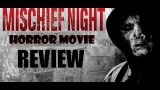 Nonton MISCHIEF NIGHT( 2013 ) aka THE NIGHT BEFORE HALLOWEEN Horror Movie Review Film Subtitle Indonesia Streaming Movie Download