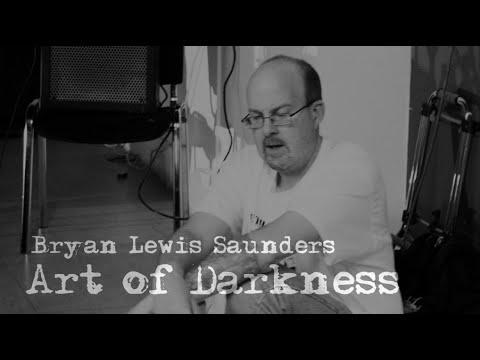 Art of Darkness - Bryan Lewis Saunders - FULL MOVIE