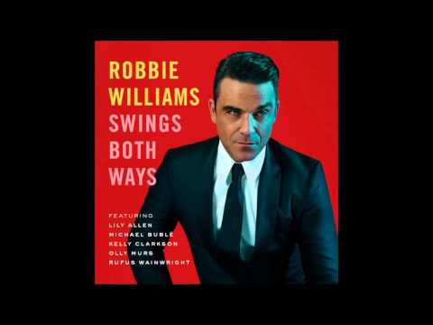 I Wan39na Be Like You ft. Olly Murs - Robbie Williams - Swings Both Ways - Official Audio