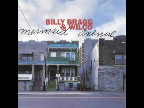 At My Window Sad and Lonely (Song) by Billy Bragg and Wilco