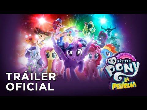 My Little Pony: La película - Tráiler Oficial