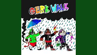 Gerk Walk (feat. Keith Ape & lil Darkie)
