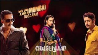 Making of Chugliyaan Song - Once Upon Ay Time In Mumbai Dobaara