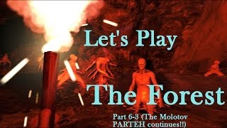 Let's Play The Forest (Survival Horror Sandbox Crafting PC Game) Part 6-3 Gameplay