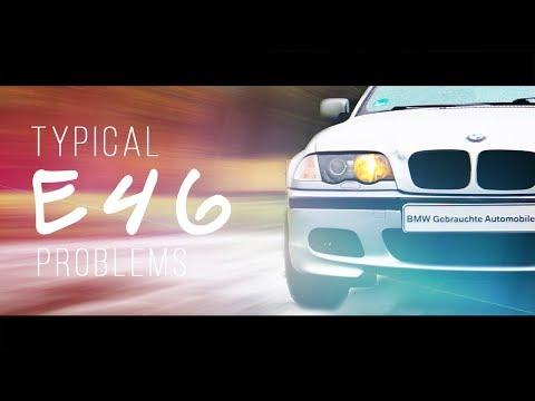 HATE MY BMW  | 5 Typische BMW E46 Probleme/Krankheiten 2017‼️ [ 4K ]
