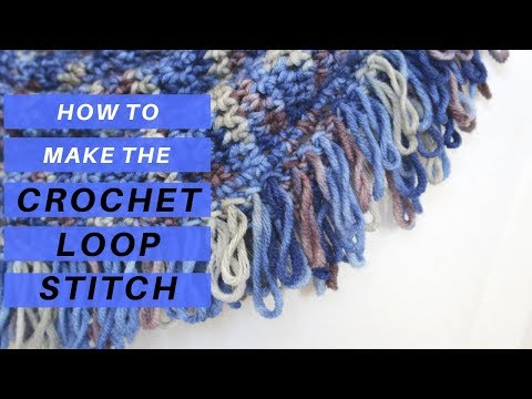 How To Crochet The Loop Stitch For Beginners Crochet Tutorial And