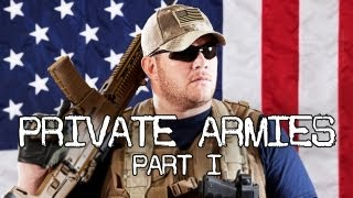 Private Armies 1  Blackwater