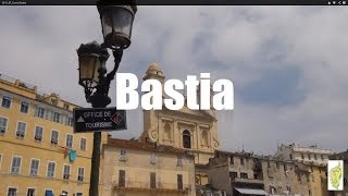 Bastia France  city photos : (HD1314) 3 minutes in Bastia, Corse - Corsica - France, Europe - 2016