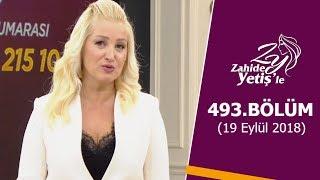Video Zahide Yetiş'le 493. Bölüm   19 Eylül 2018 MP3, 3GP, MP4, WEBM, AVI, FLV September 2018