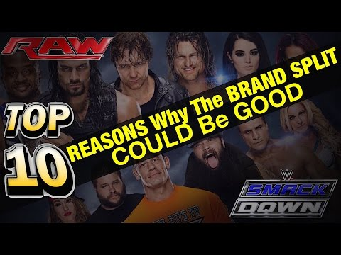 WWE TOP 10: Reasons Why The BRAND SPLIT Could Be A GOOD Change