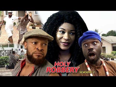 Holy Robbery Season 2 - 2018 Latest Nigerian Nollywood Movie Full HD