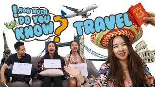 Video How Much Do You Know - Travel MP3, 3GP, MP4, WEBM, AVI, FLV Juni 2019